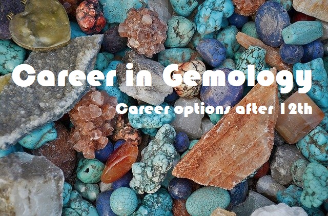 gemology - career options after 12th