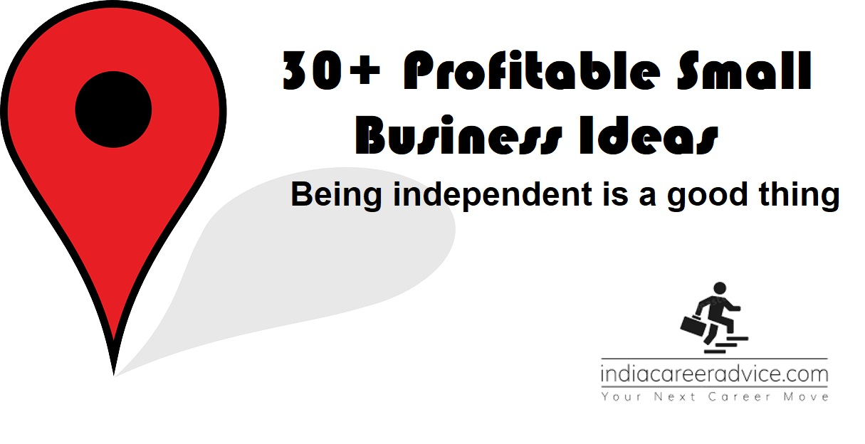 30 Small Business Ideas