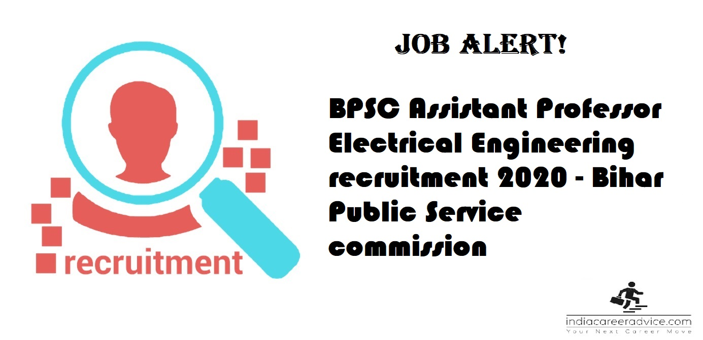 BPSC Assistant Professor Electrical Engineering recruitment 2020 - Bihar Public Service commission