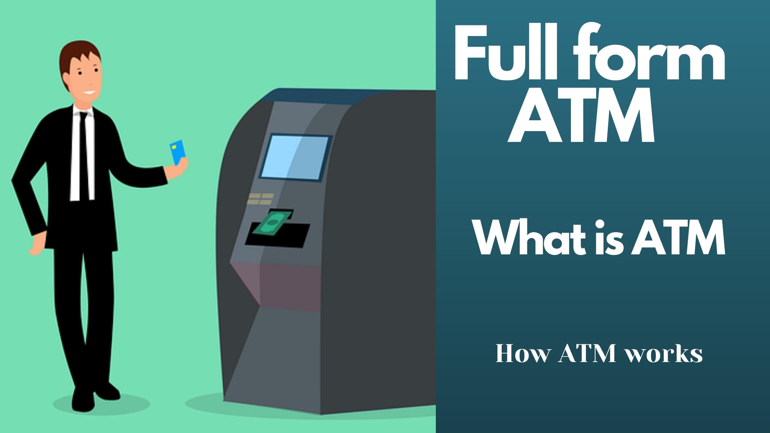 Full form ATM